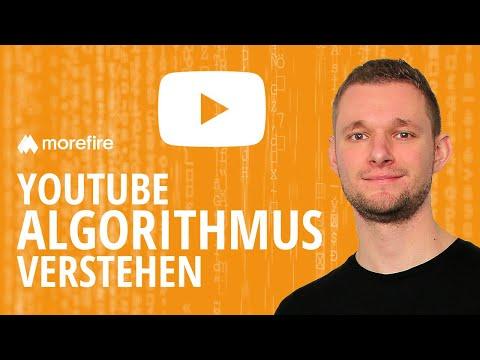 Wie funktioniert der YouTube Algorithmus | morefire