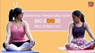 Annoying Things Girls With Big Boobs Will Totally Get - POPxo