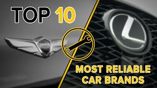 2019 Top 10 Most Reliable Car Brands