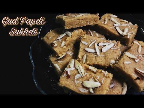 Gud Papdi - Golpapdi - Sukhdi - गुड पपड़ी / सुखड़ी रेसिपी - Easy Gujarati Sweets
