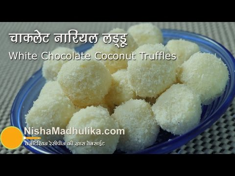 White Chocolate and Coconut Truffles - White Chocolate and Coconut Laddu