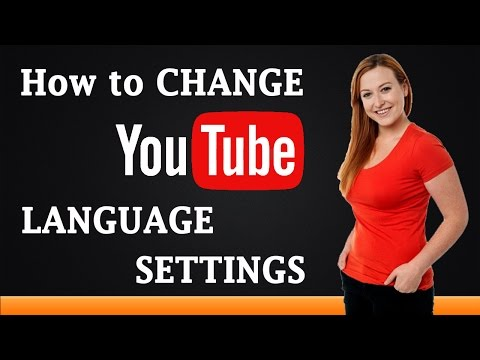 How to Change YouTube Language Settings
