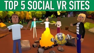 Top 5 Social VR Sites In Virtual Reality