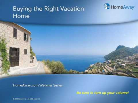 Buying The Right Vacation Home