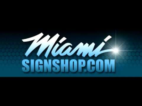 MIAMI SIGN SHOP COMMERCIAL
