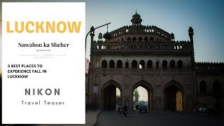 Lucknow Travel Teaser | UP Tourism | Incredible India