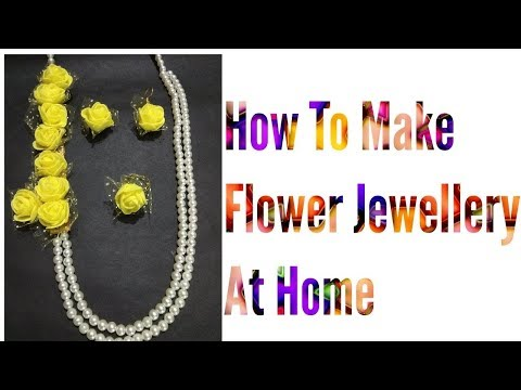 How To Make Flower Jewellery At home