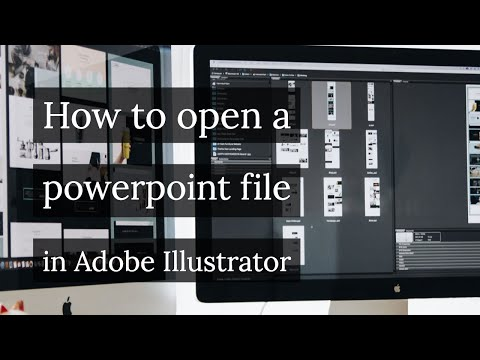 How to open a powerpoint file in Adobe Illustrator