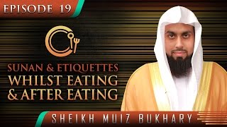 Sunan & Etiquettes Whilst Eating & After Eating ᴴᴰ ┇ #SunnahRevival ┇ by Sheikh Muiz Bukhary ┇ TDR ┇