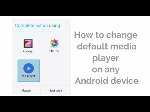 How To Change Default Media Player on Android