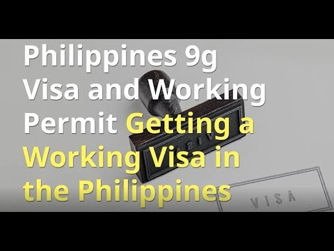 How to get a Philippines work Visa 9g