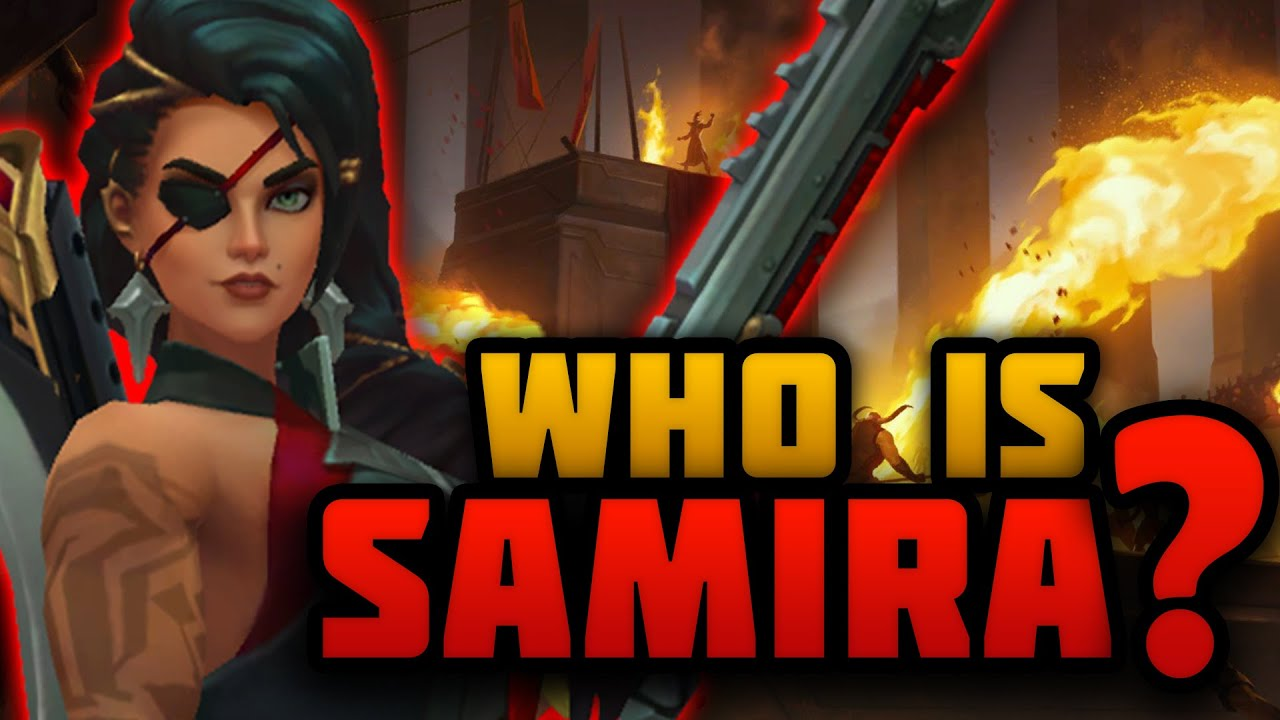 Who is Samira? - Lore Explained