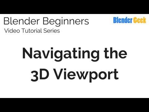 1. Blender Beginners Video Tutorial - Navigating the 3D Viewport