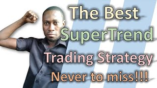 SuperTrend Indicator Forex Trading Strategy