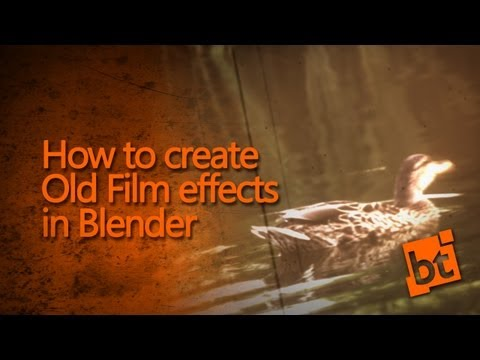 Blender Tutorial: How to make a video look old