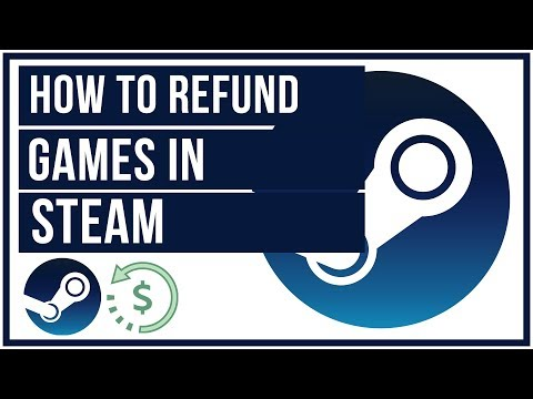 How To Refund Games On Steam - 2019 Full Tutorial