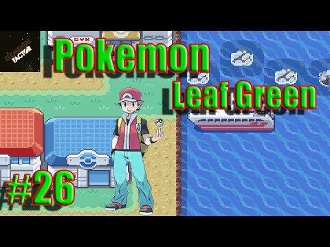 Pokemon Leaf Green Lets Play Walkthrough | Part 26 | Sevii Islands