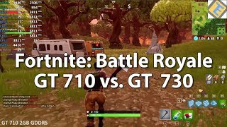 Fortnite: Battle Royale GeForce GT 710 vs  GT 730 - Gameplay Benchmark Test  - getplaypk