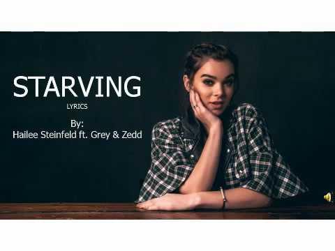 Hailee Steinfeld, Grey - Starving (lyrics) ft. Zedd