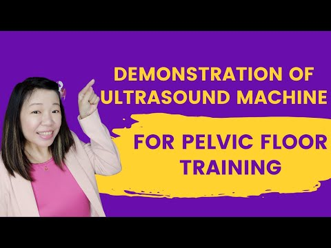 Demonstration of Ultrasound Machine for Pelvic Floor Training