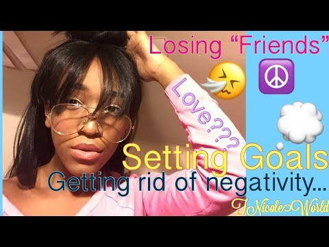 LIFE... Chitchat// How I deal with negativity|Goals for 2018😆