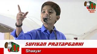 Sufiyan Pratapgarhi, Latest Mushaira, Unnao, 26/08/2016, Con. MOHD ISMAIL, Mushaira Media