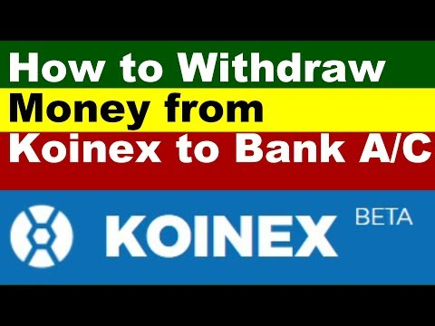 How to Withdraw Money From Koinex to Bank Account