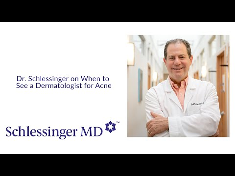 Dr. Schlessinger on when to see a Dermatologist for Acne