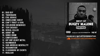 P110 - Best Of Bugzy Malone Mix (@TheBugzyMalone) - (Mixed By: @CurtisMeredithh)