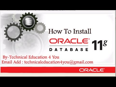 How to install Oracle Datbase 11G  On Windows 10, 8.1, 7 Operating System in [Hindi/Urdu].