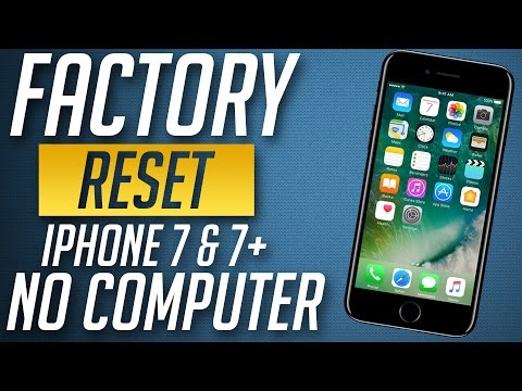 How to Factory Reset / Hard Reset iPhone 7 & 7 plus to Original Factory Settings