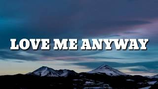 Pink  Love Me Anyway Lyrics Ft Chris Stapleton