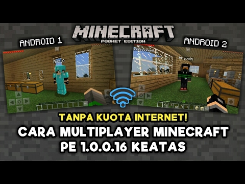 CARA MULTIPLAYER/MABAR MCPE 1.0 KEATAS TANPA KUOTA INTERNET