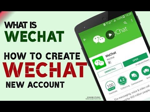 What is WeChat? How to Create WeChat New Account?