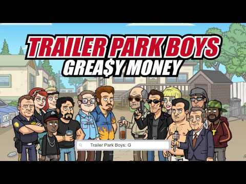 Trailer Park Boys Greasy Money Mobile Game - For Android & iOS!