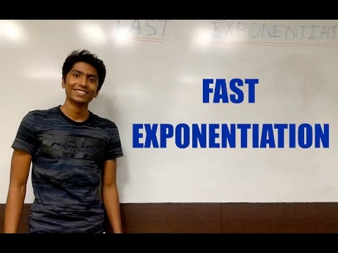 What is Fast Exponentiation?