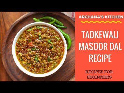 One Pot Tadke Wali Masoor Dal - Dal Recipes By Archana's Kitchen