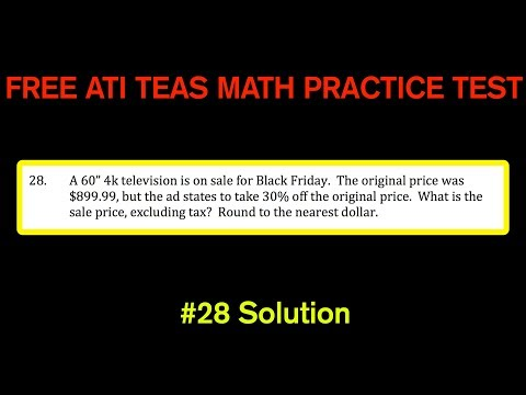 ATI TEAS MATH Number 28 Solution - FREE Math Practice Test - Money and Percent Word Problem