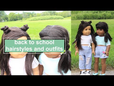 BACK TO SCHOOL HAIRSTYLES AND OUTFITS FOR AMERICAN GIRL DOLL