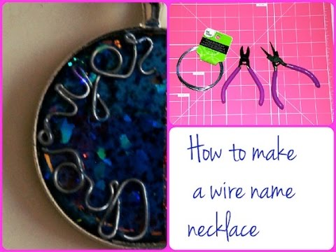 DIY How to Make a Wire Name Necklace, Pendant Tutorial