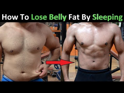 How to Lose Belly Fat By Sleeping | Best Way to Burn Fat Fast