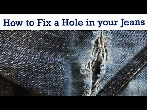 HOW TO FIX A HOLE IN YOUR JEANS