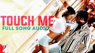 Touch Me - Full Song Audio | Dhoom:2 | KK | Alisha Chinai | Pritam