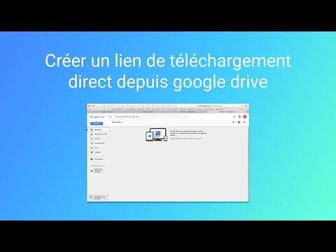Google Drive - Créer un lien de téléchargement direct