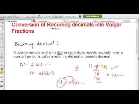 Conversion of recurring decimals into vulgar fraction