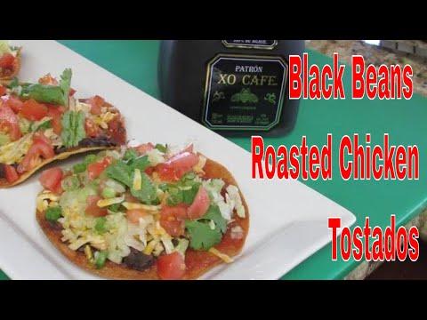 Black Beans Roasted Chicken Tostados