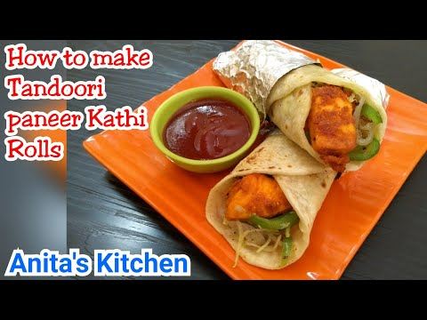 Tandoori Paneer Kathi Rolls   Tandoori paneer wrap   lunch box recipe