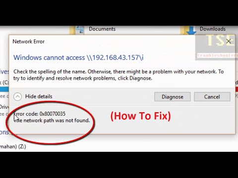 How to fix Error code 0x80070035 The network path was not found. Windows cannot access network path