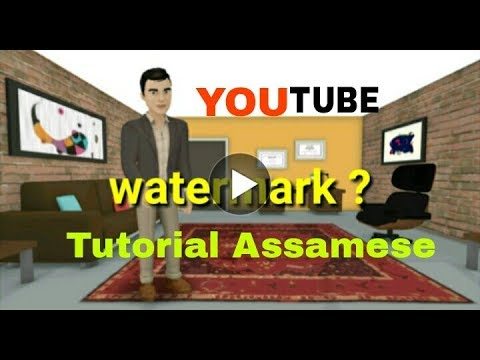 How to create watermark|YouTube|Assamese| video by Sushil das