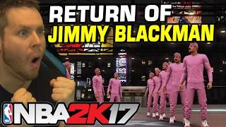 NBA 2K17 RETURN OF JIMMY BLACKMAN! BEST CENTER ON MYPARK!